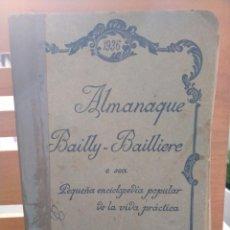 Enciclopedias antiguas: ALMANAQUE BAILLY - BAILLIERE. O SEA PEQUEÑA ENCICLOPEDIA POPULAR DE LA VIDA PRACTICA. BAILLY - BAILL. Lote 220726348