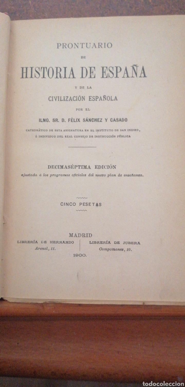 Enciclopedias antiguas: PRONTUARIO DE HISTORIA DE ESPAÑA AÑO DE EDICIÓN 1900 - Foto 4 - 221445870