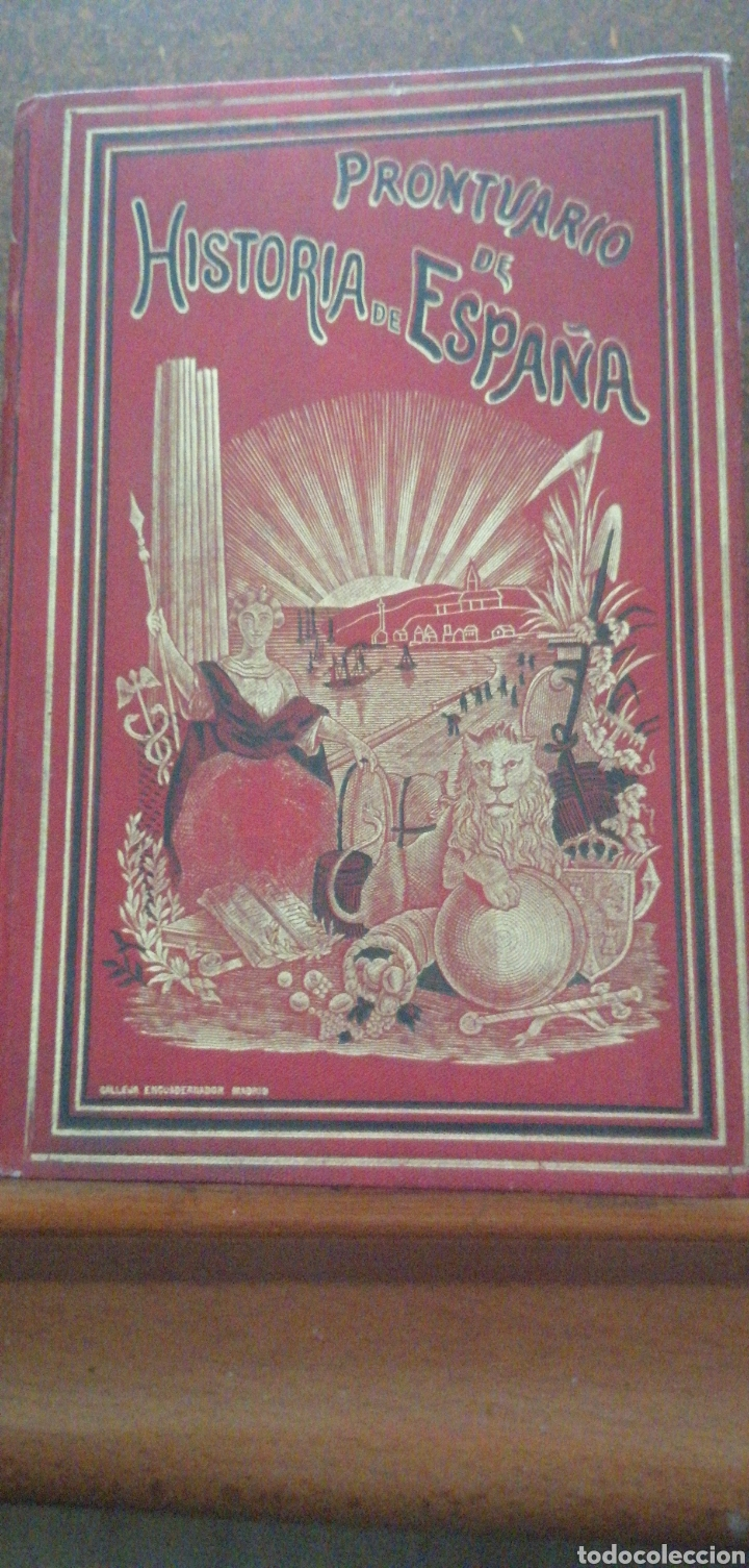 PRONTUARIO DE HISTORIA DE ESPAÑA AÑO DE EDICIÓN 1900 (Libros Antiguos, Raros y Curiosos - Enciclopedias)