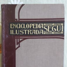 Enciclopedias antiguas: ENCICLOPEDIA ILUSTRADA SEGUI. TOMO V. Lote 222226811