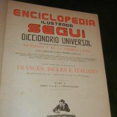 Enciclopedias antiguas: ENCICLOPEDIA ILUSTRADA SEGUI - DICCIONARIO FRANCES-ESPAÑOL TOMO V - C.O.P A CHYTROGLOSSA. Lote 222510417