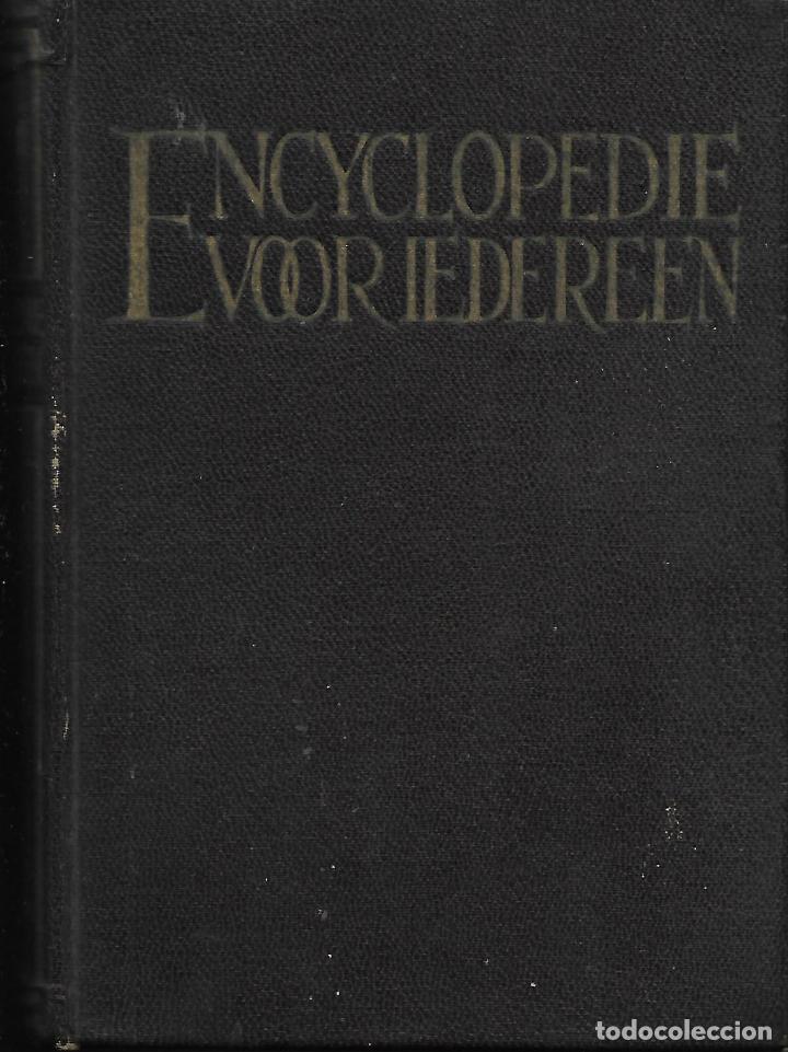 ENCYCLOPEDIE VOOR IEDEREEN. ENCICLOPEDIA PARA TODOS. (Libros Antiguos, Raros y Curiosos - Enciclopedias)