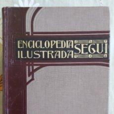 Livros antigos: ENCICLOPEDIA ILUSTRADA SEGUI. TOMO 5. TAPA DURA 782 PP. Lote 230069600