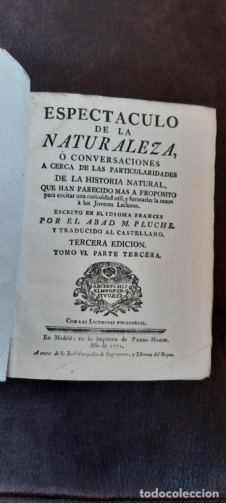 Enciclopedias antiguas: Espectáculo de la naturaleza tomo sexto tercera edición 1771 - Foto 2 - 232148205