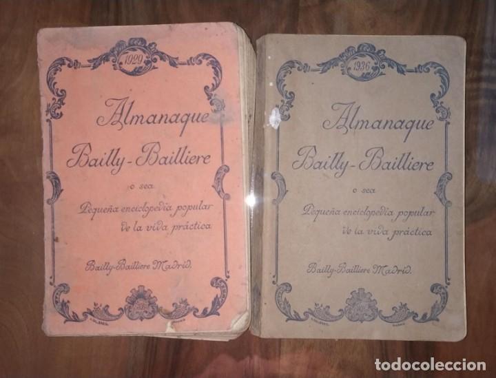 DOS ALMANAQUES BAILLY-BAILLIERE AÑO 1929 Y 1936. PEQUEÑA ENCICLOPEDIA POPULAR DE LA VIDA PRACTICA. (Libros Antiguos, Raros y Curiosos - Enciclopedias)