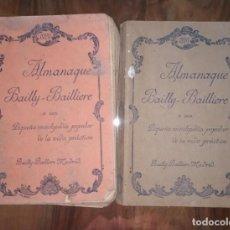 Enciclopedias antiguas: DOS ALMANAQUES BAILLY-BAILLIERE AÑO 1929 Y 1936. PEQUEÑA ENCICLOPEDIA POPULAR DE LA VIDA PRACTICA.. Lote 234168600