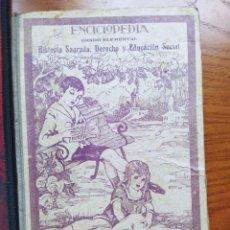 Enciclopedias antiguas: ENCICLOPEDIA GRADO ELEMENTAL. HISTORIA SAGRADA, DERECHO Y EDUCACIÓN SOCIAL. POR JOSÉ DALMÁU. 1922. Lote 236801290
