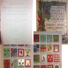 Enciclopedias antiguas: ENCICLOPEDIA HERALDICA Y GENEALOGICA HISPANO AMERICANA. T 9 (ARECHAGA O AREZAGA A ARONAL) 1921. Lote 244537835