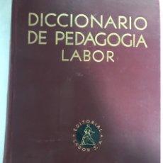 Enciclopedias antiguas: DICCIONARIO DE PEDAGOGÍA LABOR. 1936. TOMO 1. Lote 252251360