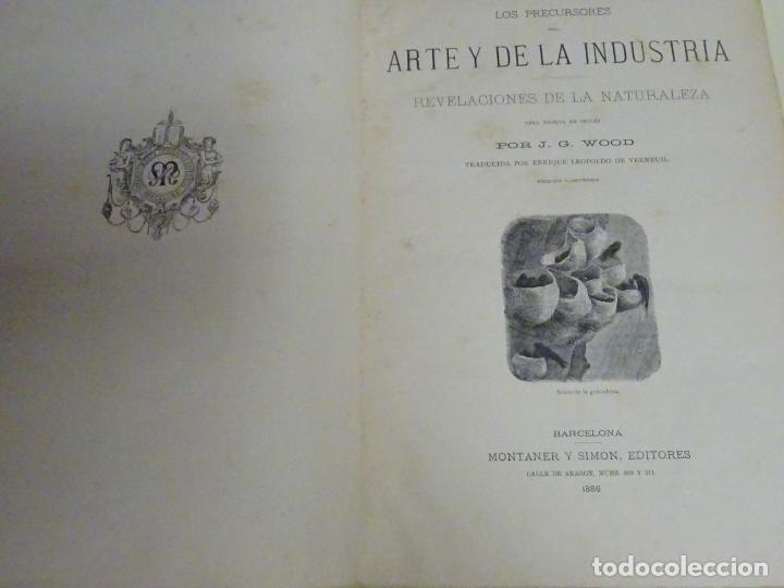LIBRO TOMO ENCICLOPÉDICO SIGLO XIX AÑO 1886. PRECURSORES DEL ARTE Y DE LA INDUSTRIA. 554P. 1,8KG (Libros Antiguos, Raros y Curiosos - Enciclopedias)