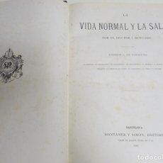 Enciclopedias antiguas: LIBRO TOMO ENCICLOPÉDICO SIGLO XIX AÑO 1886. LA VIDA NORMAL Y SALUD. MONTANER Y SIMÓN 366P. 1,4KG. Lote 254995400