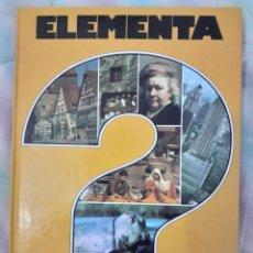 Enciclopedias antiguas: ELEMENTA - ENCICLOPEDIA EN PREGUNTAS Y RESPUESTAS. Lote 260071585
