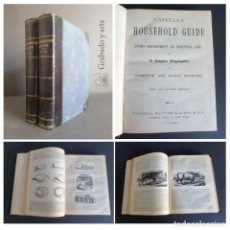 Enciclopedias antiguas: HOUSEHOLD GUIDE. VOLUMEN I Y III. CASELL'S. A COMPLETE ENCICLOPEDIA OF DOMESTIC AND SOCIAL ECONOMY.. Lote 264174352