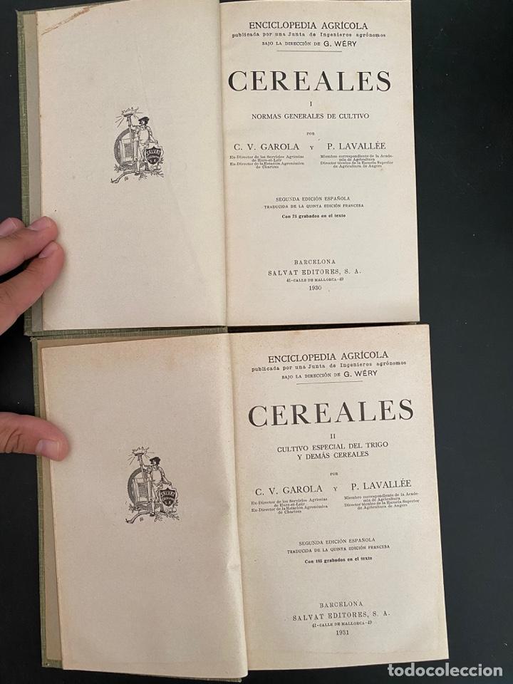 Enciclopedias antiguas: CEREALES. 2 TOMOS. C.V. GAROLA & P. LAVALLEE. NCICLOPEDIA AGRICOLA SALVAT. 2ª ED. BARCELONA, 1930 - Foto 3 - 270126188