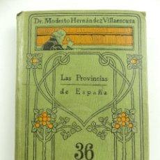 Enciclopedias antiguas: MANUALES SOLER NUMERO XXXVI LAS PROVINCIAS DE ESPAÑA. Lote 275999978
