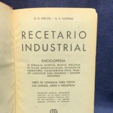 Enciclopedias antiguas: ENCICLOPEDIA RECETARIO INDUSTRIAL HISCOX HOPKINS GUSTAVO GILI 1934 23X16X7CMS. Lote 283768643