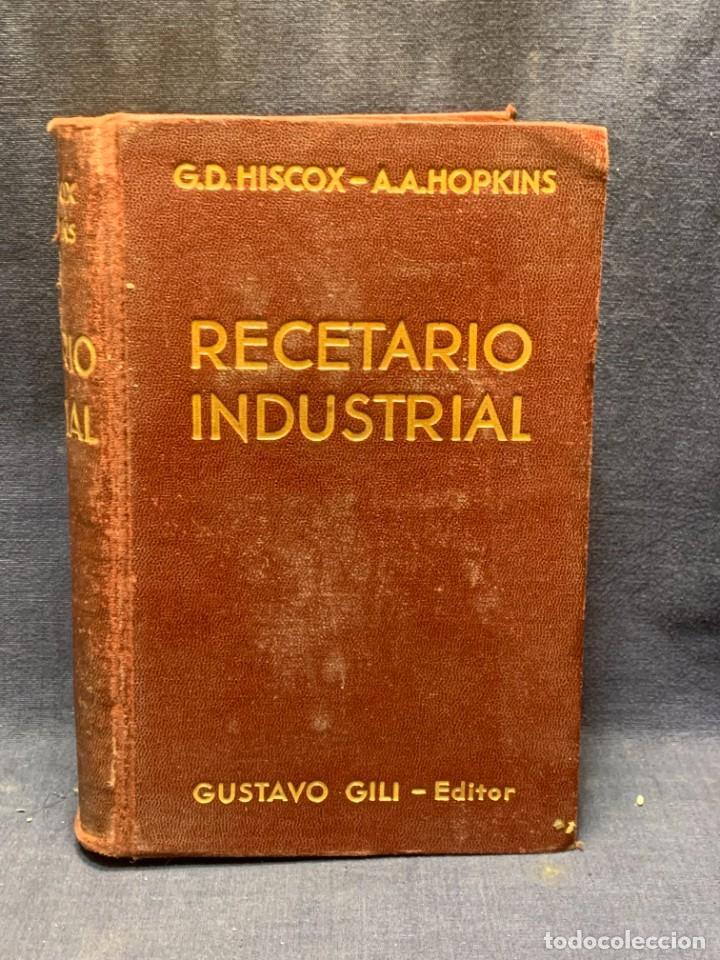 Enciclopedias antiguas: ENCICLOPEDIA RECETARIO INDUSTRIAL HISCOX HOPKINS GUSTAVO GILI 1934 23X16X7CMS - Foto 12 - 283768643
