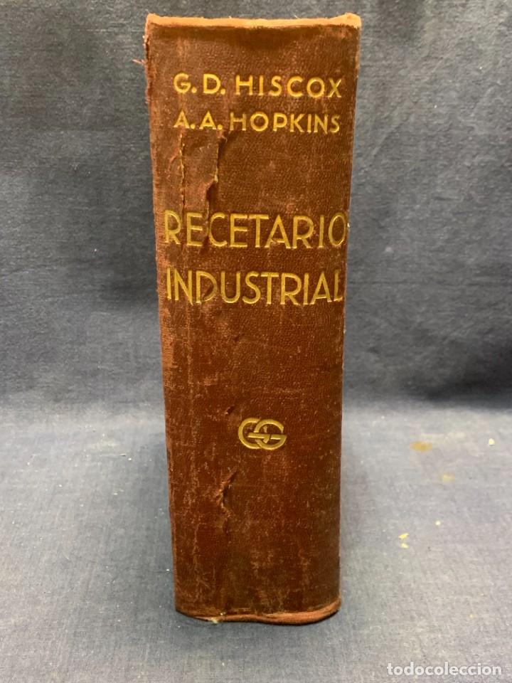 Enciclopedias antiguas: ENCICLOPEDIA RECETARIO INDUSTRIAL HISCOX HOPKINS GUSTAVO GILI 1934 23X16X7CMS - Foto 13 - 283768643