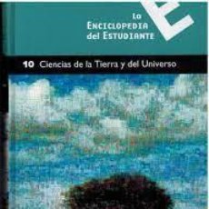 Enciclopedias antiguas: LA ENCICLOPEDIA DEL ESTUDIANTE 10 CIENCIAS DE LA TIERRA. Lote 283894478