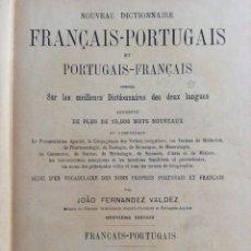 Enciclopedias antiguas: NOUVEAU DICTIONNAIRE FRANÇAIS-PORTUGAIS ET PORTUGAIS-FRANÇAIS... POR JOÃO FERNANDES VALDEZ, 1925?. Lote 286308863