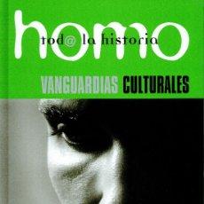 Enciclopedias: HOMO. TODA LA HISTORIA. VOLUMEN 11. VANGUARDIAS CULTURALES. Lote 13367276