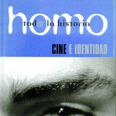 Enciclopedias: HOMO. TODA LA HISTORIA. VOLUMEN 21. CINE E IDENTIDAD. Lote 13367688