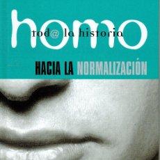 Enciclopedias: HOMO. TODA LA HISTORIA. VOLUMEN 23. HACIA LA NORMALIZACIÓN. Lote 13367789