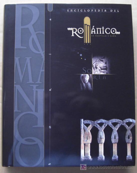Enciclopedias: ENCICLOPEDIA DEL RÓMANICO DE CASTILLA Y LEÓN.PROVINCIA DE SORIA.TRES TOMOS. - Foto 5 - 125198048