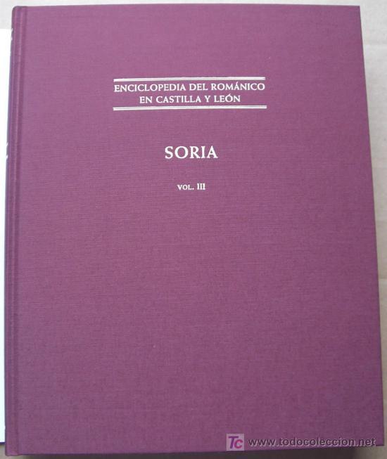Enciclopedias: ENCICLOPEDIA DEL RÓMANICO DE CASTILLA Y LEÓN.PROVINCIA DE SORIA.TRES TOMOS. - Foto 8 - 125198048