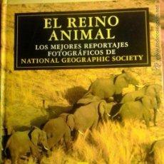 Enciclopedias: EL REINO ANIMAL-LOS MEJORES REPORTAJES FOTOGRAFICOS DE NATIONALGEOGRAPHIC SOCIETY-EL PAIS. Lote 47938632