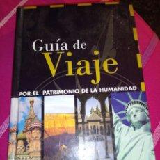 Enciclopedias: GUIA DE VIAJE PATRIMONIO HUMANIDAD. Lote 99178135