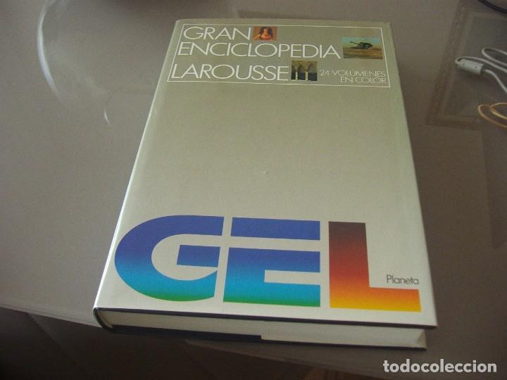 Enciclopedias: GRAN ENCICLOPEDIA LAROOUSE GEL . 24 volúmenes + 2 actualizaciones.Totalmente nueva, edición año 1994 - Foto 2 - 108740787