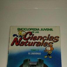 Enciclopedias: ENCICLOPEDIA JUVENIL DE LAS CIENCIAS NATURALES, LOS SNORKELS 1986, TOMO 11, EL UNIVERSO. Lote 123240163