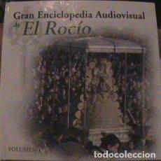 Enciclopedias: GRAN ENCICLOPEDIA AUDIOVISUAL EL ROCIO VOL 1.. Lote 130575514