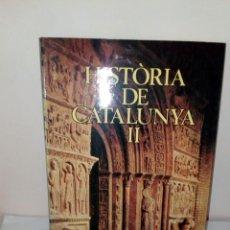Enciclopedias: COLECCION DE LA HISTORIA DE CATALUNYA.TOMO 2.. Lote 132494151