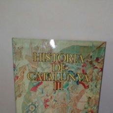Enciclopedias: COLECCION DE LA HISTORIA DE CATALUNYA.TOMO 3.. Lote 132495062