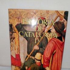 Enciclopedias: COLECCION DE LA HISTORIA DE CATALUNYA.TOMO 4.. Lote 132495534