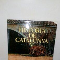 Enciclopedias: COLECCION DE LA HISTORIA DE CATALUÑA.TOMO 5.. Lote 132496130