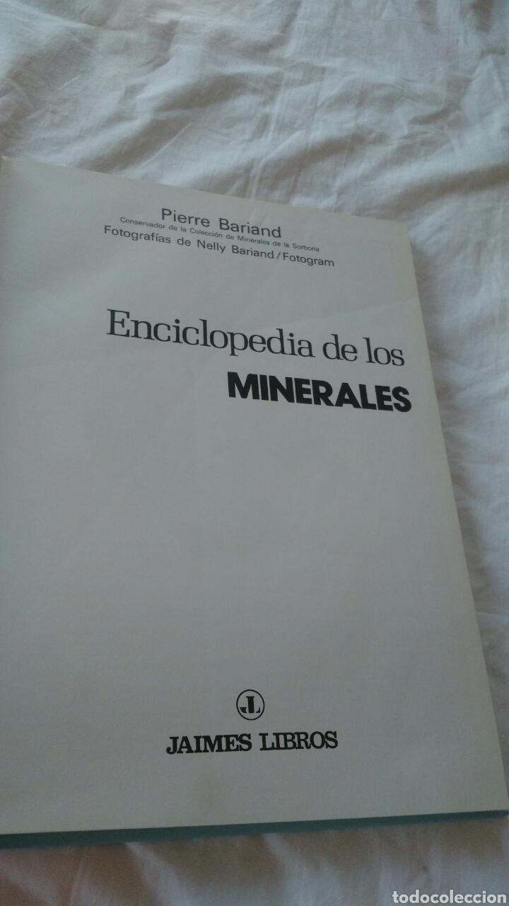 Enciclopedias: ENCICLOPEDIA DE LOS MINERALES JAIMES LIBROS POR PIERRE BARIAND - Foto 2 - 133201974