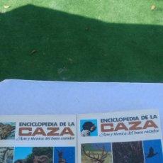 Enciclopedias: ENCICLOPEDUA DE LA CAZA.ARTE Y TECNICA BUEN CAZADOR.2 TOMOS COMPLETA.VERGARA.FERNANDO HUERTA Y PALAU. Lote 133552346