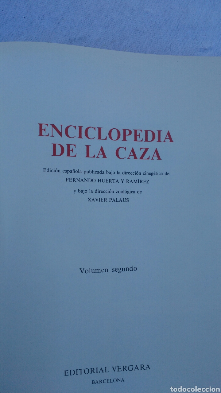 Enciclopedias: ENCICLOPEDUA DE LA CAZA.ARTE Y TECNICA BUEN CAZADOR.2 TOMOS COMPLETA.VERGARA.FERNANDO HUERTA Y PALAU - Foto 5 - 133552346