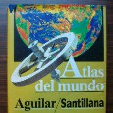 Enciclopedias: ATLAS DEL MUNDO. AGUILAR/ SANTILLANA. LUIS BERGQUIST. Lote 137353242