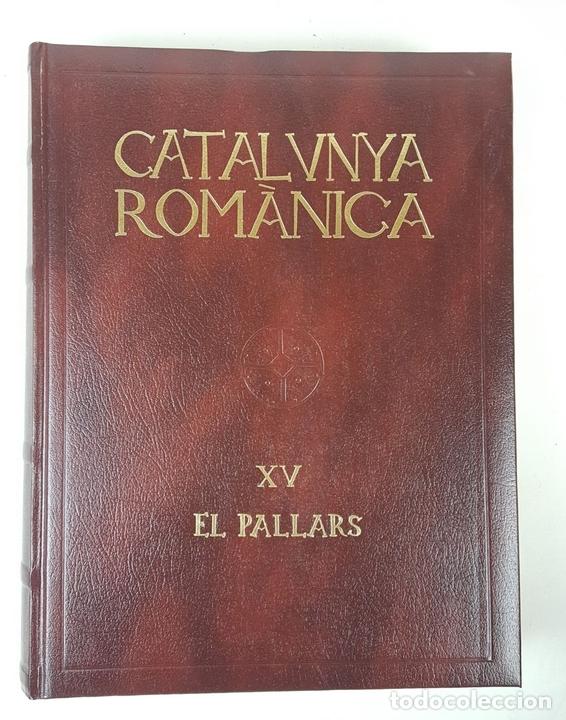 Enciclopedias: CATALUNYA ROMÀNICA. OBRA COMPLETA. 28 TOMOS. ENCICLOPEDIA CATALANA. ESPAÑA. 1984/1999. - Foto 47 - 139536618