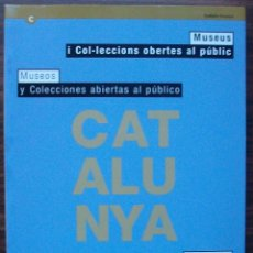 Enciclopedias: MUSEUS I COL·LECCIONS OBERTES AL PÚBLIC. MUSEOS Y COLECCIONES ABIERTAS AL PÚBLICO.. Lote 141515686