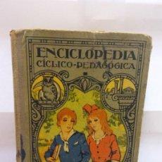 Enciclopedias: STQ.JOSE DALMAU CARLES.ENCICLOPEDIA CICLICO-PEDAGOGICA.EDT, GERONA. BRUMART TU LIBRERIA.. Lote 146498162