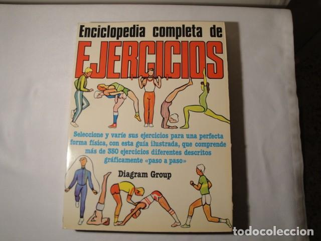 ENCICLOPEDIA COMPLETA DE EJERCICIOS. DIAGRAM GROUP. AÑO 1982. ESTADO MUY BUENO. (Libros Nuevos - Diccionarios y Enciclopedias - Enciclopedias)