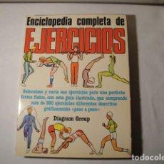 Enciclopedias: ENCICLOPEDIA COMPLETA DE EJERCICIOS. DIAGRAM GROUP. AÑO 1982. ESTADO MUY BUENO. . Lote 147779118