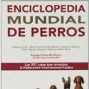 Enciclopedias: ENCICLOPEDIA MUNDIAL DE LOS PERROS. Lote 149507813