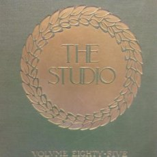 Enciclopedias: BJS.THE STUDIO AN ILLUSTRATED MAGAZINE OF FINE AND APPLIED ART.VOLUME 85... Lote 150971074