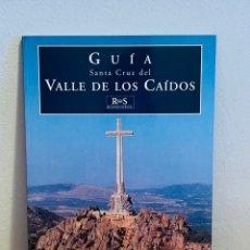 Enciclopedias: LIBRO - GUÍA VALLE DE LOS CAÍDOS. Lote 151203353